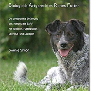 BARF – Biologisch Artgerechtes Rohes Futter für Hunde